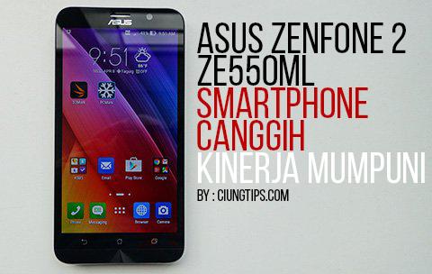 Asus Zenfone 2 ZE550ML Smartphone 2,5 jutaan Terbaik